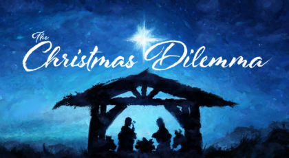 "The Christmas Dilemma: ""YES"""