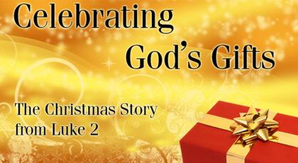 Celebrating God's Gifts