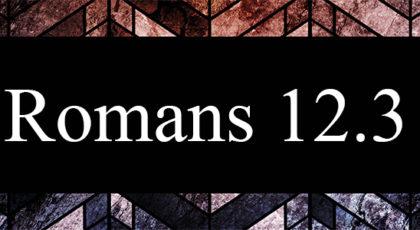 Romans 12.3