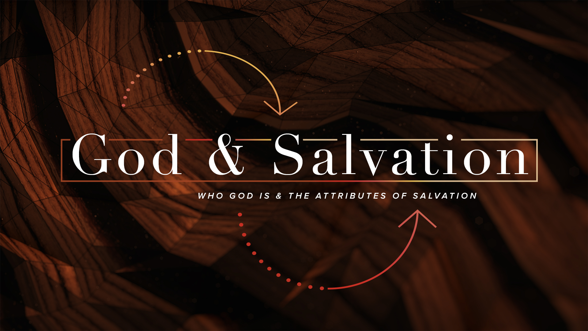 God & Salvation: Sanctification